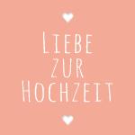 Liebe-zur-Hochzeit_Rund_150x150
